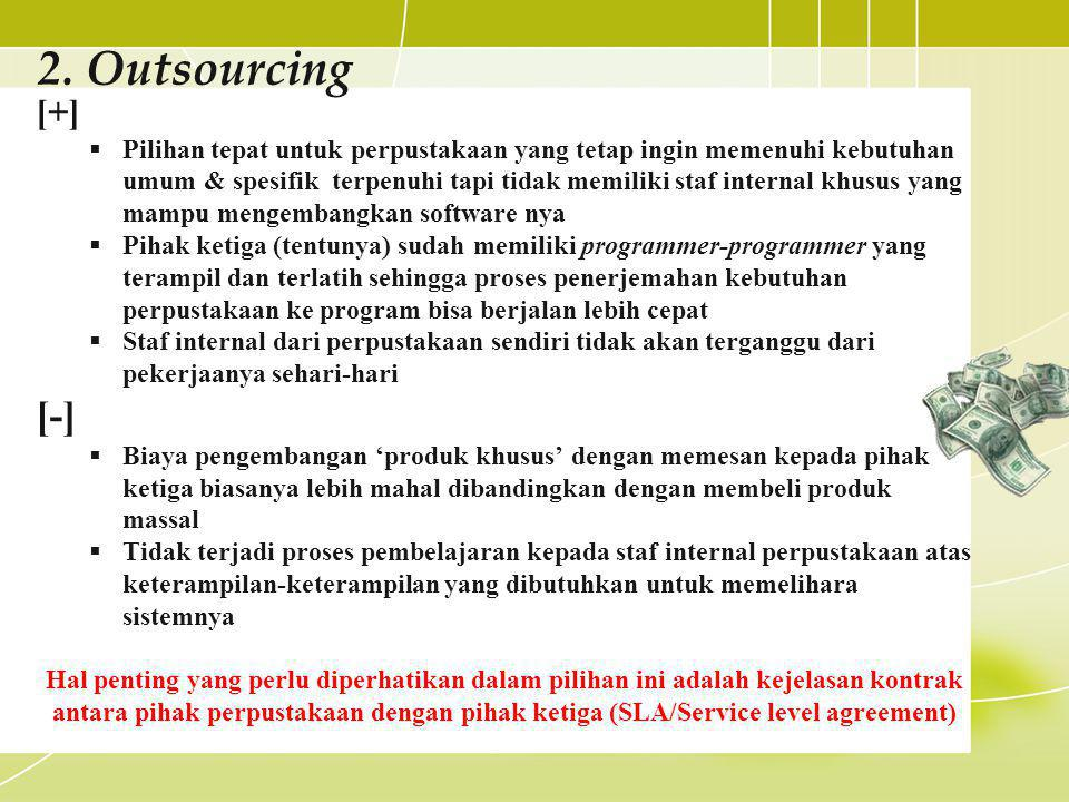 2. Outsourcing [+]
